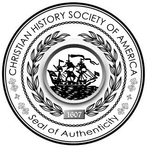 The Seal of Authenticity from the Christian History Society of America is a prestigious award granted only to the best of the best.